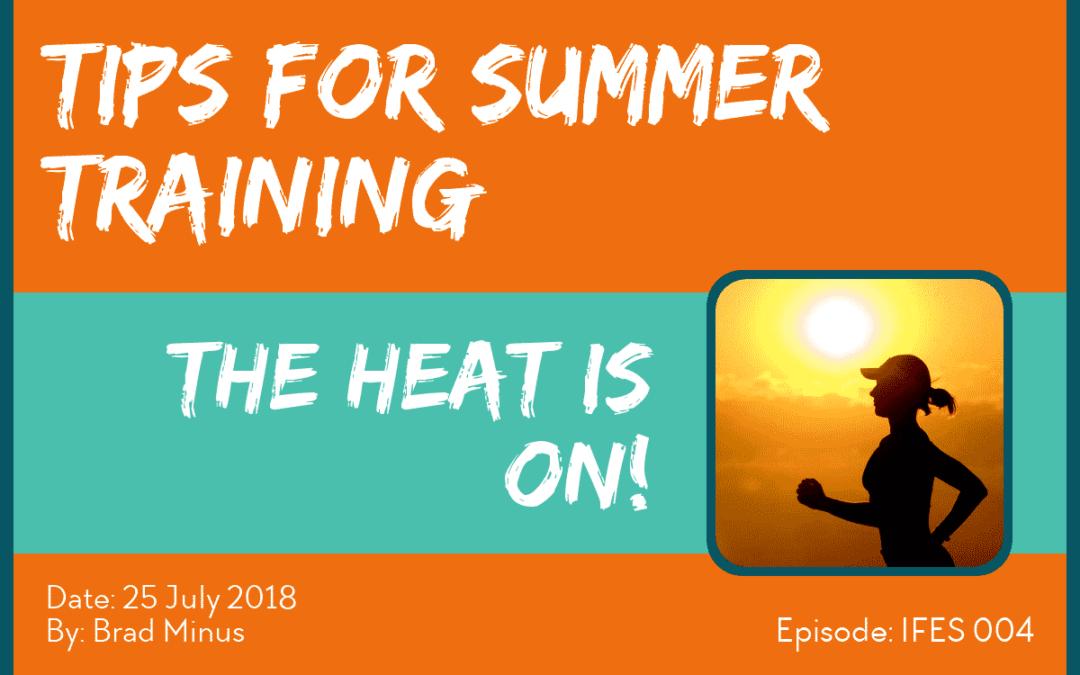 5 Tips for Summer Training - IFES004